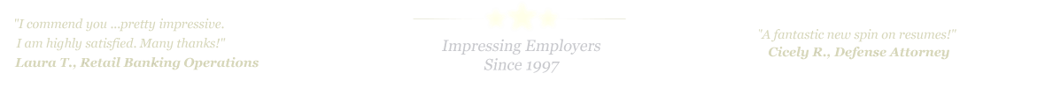 Austin Resume Service... IMPRESSING EMPLOYERS SINCE 1997!